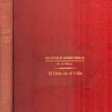 Libros antiguos: EL LIRIO EN EL VALLE. DE BALZAC, H. A-RASOP-175. Lote 195169823