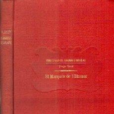 Libros antiguos: EL MARQUES DE VILLAMAR. SAND, JORGE. A-RASOP-176. Lote 195169922
