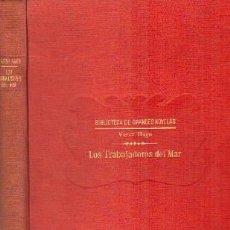 Libros antiguos: LOS TRABAJADORES DEL MAR. HUGO, VICTOR. A-RASOP-178. Lote 195170086