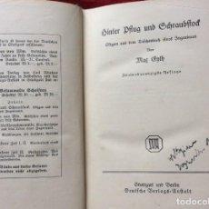 Libros antiguos: DETRÁS DE ARADO Y VICIO. POR MAX EYTH, 1920. ENVIO GRÁTIS.. Lote 195220170
