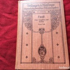 Libros antiguos: GOETHE, JOHANN WOLFGANG: FAUSTO. UNA TRAGEDIA DE GOETHE, 1909. ENVIO GRÁTIS.. Lote 195244081