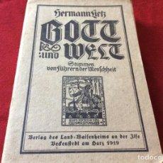 Libros antiguos: DIOS Y EL MUNDO VOCES DE LÍDERES HUMANOS, LIETZ, HERMANN, 1919. ILUSTRADO. ENVIO GRÁTIS.. Lote 195328322
