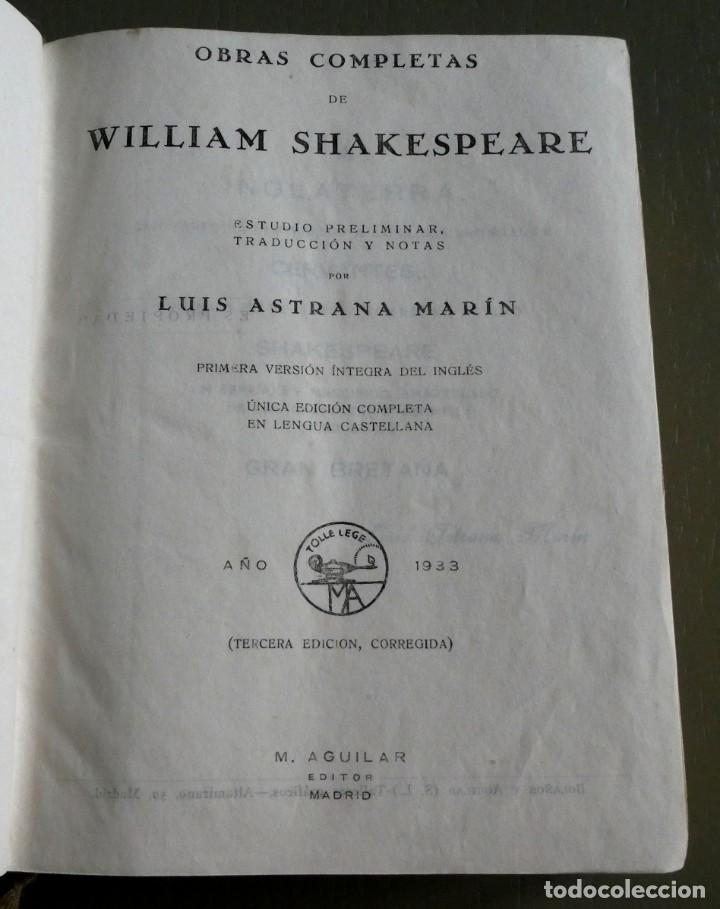 Libros antiguos: William Shakespeare. Obras completas. Ed Aguilar 1933. 3ª ed corregida. Col. Obras eternas - Foto 2 - 195337783
