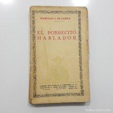Libros antiguos: EL POBRECITO HABLADOR. MARIANO J. DE LARRA. PRÓLOGO DE CARMEN DE BURGOS (COLOMBINE). Lote 195387355