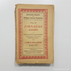 Libros antiguos: ALONSO CASTILLO SOLÓRZANO - JORNADAS ALEGRES A FRANCISCO DE ERASSO CONDE DE HUMANES SEÑOR MOHERNANDO. Lote 195388147