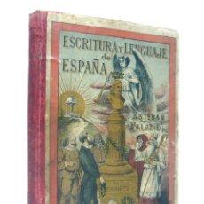Libros antiguos: 1893 - ESCRITURA Y LENGUAJE DE ESPAÑA, EN PROSA Y VERSO - ESTEBAN PALUZÍE - LETRAS, PALEOGRAFÍA. Lote 195488002