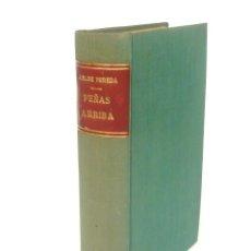 Libros antiguos: 1933 - JOSÉ MARÍA DE PEREDA: PEÑAS ARRIBA - TRADICIONALISMO, COSTUMBRISMO, CANTABRIA - TELA. Lote 195490297