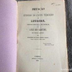 Libros antiguos: IMITACIÓN DEL EPISODIO DE LA TERCERA CANCIÓN DE LAS LUSIADAS... POR FRANCISCO DE PAULA SANTA CLARA, . Lote 195494608