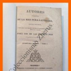 Libros antiguos: AUTORES SELECTOS DE LA MAS PURA LATINIDAD, ANOTADOS BREVEMENTE, É ILUSTRADOS CON ALGUNAS NOTICIAS.... Lote 195500303