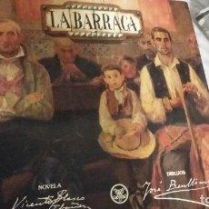 Libros antiguos: UNA VERDADERA JOYA MAGNIFICO LIBRO LA BARRACA DE VICENTE BLASCO IBAÑEZ. Lote 195501727