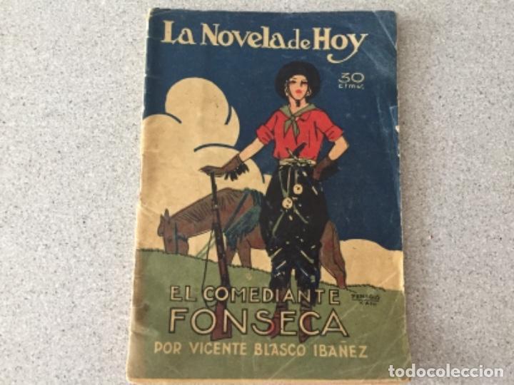 LA NOVELA DE HOY. EL COMEDIANTE FONSECA (Libros antiguos (hasta 1936), raros y curiosos - Literatura - Narrativa - Clásicos)