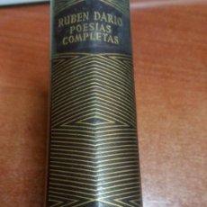 Libros antiguos: ~~~~ RUBEN DARIO, POESIAS COMPLETAS, EDITORIAL AGUILAR 1961. ~~~~. Lote 195634338
