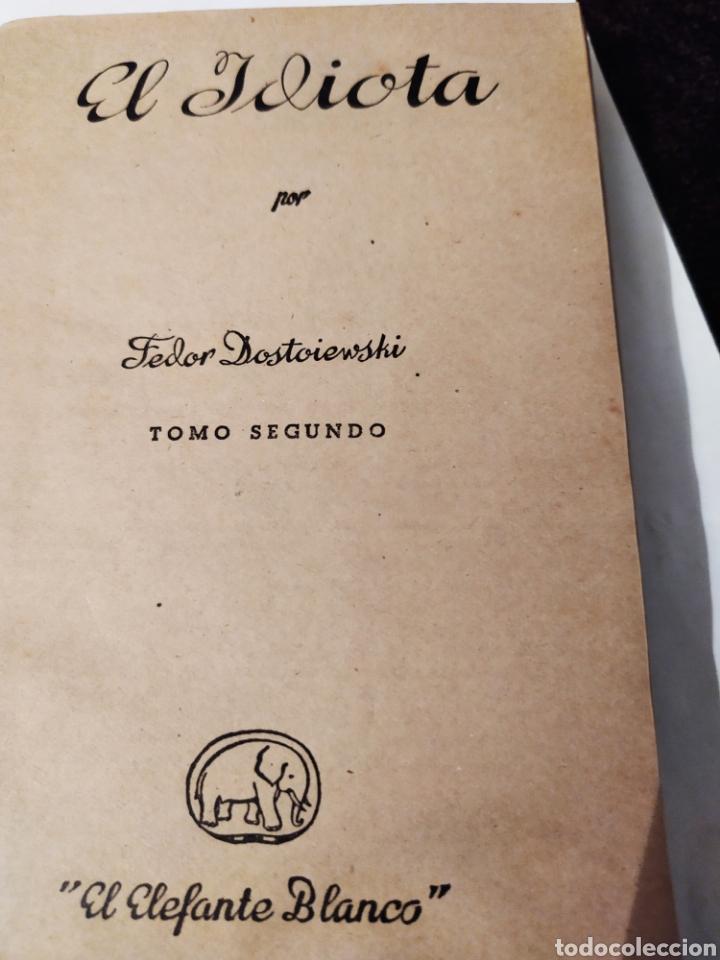 Libros antiguos: El idiota tomo ll ed,saturnino Calleja. - Foto 3 - 195682758