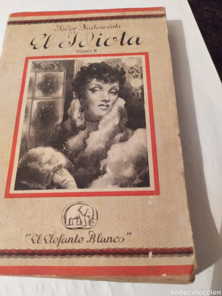 EL IDIOTA TOMO LL ED,SATURNINO CALLEJA. (Libros antiguos (hasta 1936), raros y curiosos - Literatura - Narrativa - Clásicos)