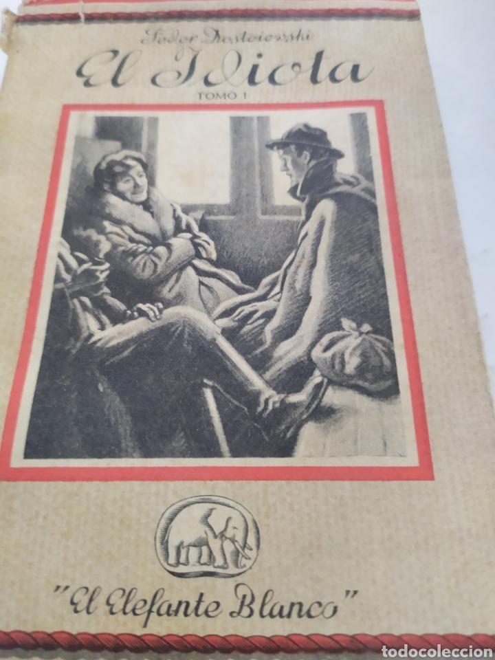 Libros antiguos: El idiota tomo ll ed,saturnino Calleja. - Foto 4 - 195682758