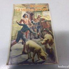 Libros antiguos: HISTORIA DE LA VIDA DEL BUSCÓN BIBLIOTECA SOPENA . Lote 196530078