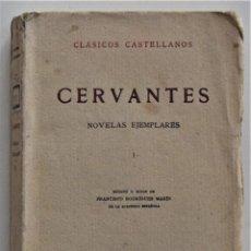 Libros antiguos: CERVANTES, NOVELAS EJEMPLARES 1 - CLÁSICOS CASTELLANOS - EDICIONES DE LA LECTURA 1928 ESPASA 1932. Lote 197413513