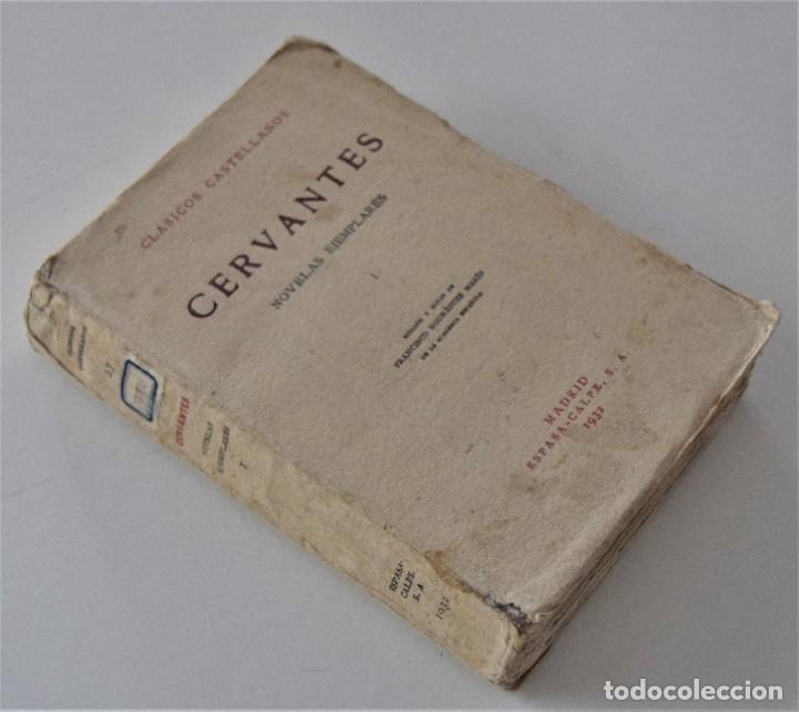 Libros antiguos: CERVANTES, NOVELAS EJEMPLARES 1 - CLÁSICOS CASTELLANOS - EDICIONES DE LA LECTURA 1928 ESPASA 1932 - Foto 2 - 197413513