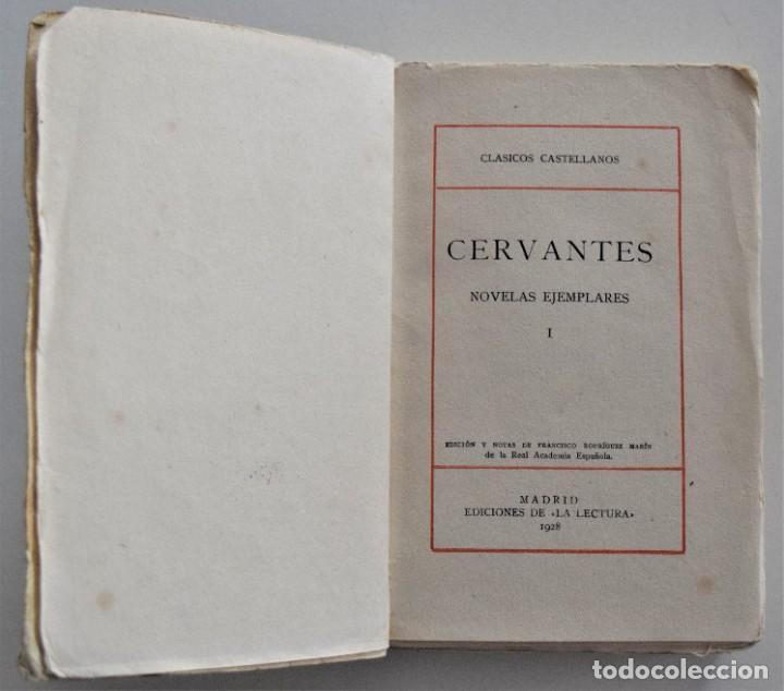 Libros antiguos: CERVANTES, NOVELAS EJEMPLARES 1 - CLÁSICOS CASTELLANOS - EDICIONES DE LA LECTURA 1928 ESPASA 1932 - Foto 5 - 197413513