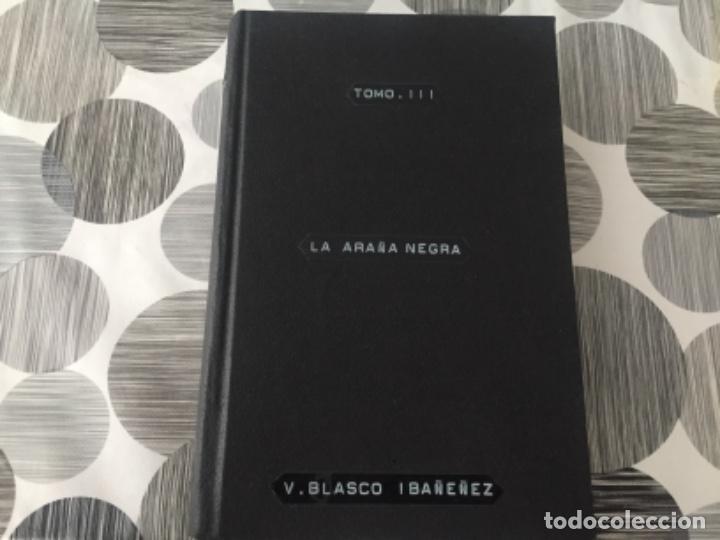 LA ARAÑA NEGRA. TOMO III. VICENTE BLASCO IBÁÑEZ (Libros antiguos (hasta 1936), raros y curiosos - Literatura - Narrativa - Clásicos)