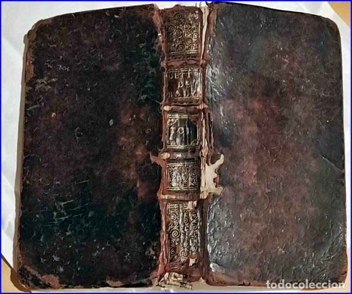 Libros antiguos: AÑO 1659: LAS CARTAS DE BALZAC. - Foto 7 - 197607666