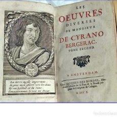 Libros antiguos: AÑO 1710: OBRAS DE CYRANO DE BERGERAC.. Lote 197608636