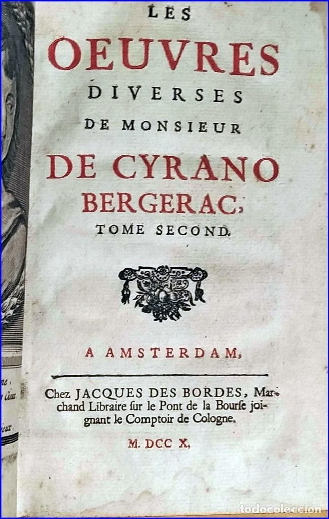 Libros antiguos: AÑO 1710: OBRAS DE CYRANO DE BERGERAC. - Foto 4 - 197608636