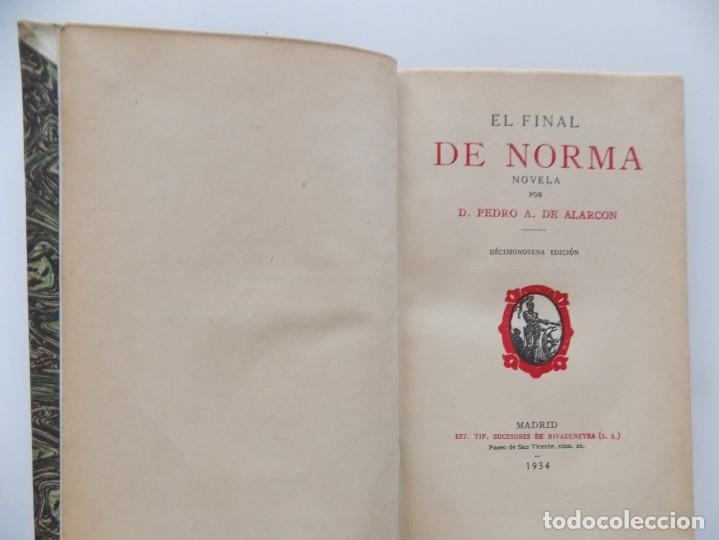 Libros antiguos: LIBRERIA GHOTICA. LUJOSA EDICIÓN DE PEDRO DE ALARCON. EL FINAL DE NORMA.1934. PERGAMINO. - Foto 3 - 197649353