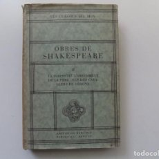 Libros antiguos: LIBRERIA GHOTICA. SHAKESPEARE.LA TEMPESTAT.L ´AMANSIMENT DE LA FERA.ELS DOS CAVALLERS DE VERONA.1930. Lote 197807928