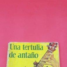 Libros antiguos: RAMÓN DEL VALLE INCLÁN 'UNA TERTULIA DE ANTAÑO' ENC. PULGA AÑOS 50. Lote 197832217