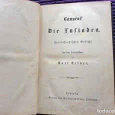 Libros antiguos: CAMÕES, OS LUSIADES: POEMA HEROICO-ÉPICO. POR KARL EITNER, 1869, 1.ª EDICIÓN. MUY RARO. Lote 197963156