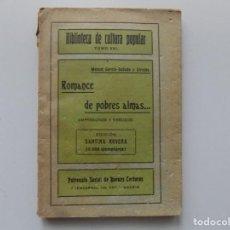 Libros antiguos: LIBRERIA GHOTICA. MANUEL GARCIA-SAÑUDO Y GIRALDO. ROMANCE DE POBRES ALMAS.1910.. Lote 198068017