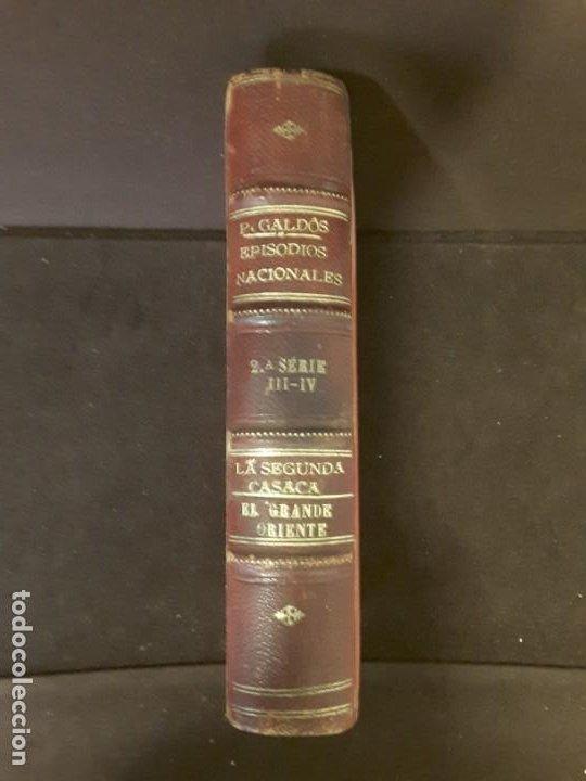 EPISODIOS NACIONALES LA SEGUNDA CASACA PEREZ GALDOS 1.888 IMPRENTA LA GUIRNALDA MADRID (Libros antiguos (hasta 1936), raros y curiosos - Literatura - Narrativa - Clásicos)