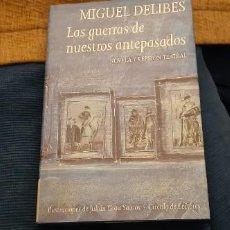 Libros antiguos: CIRCULO DE LECTORES MIGUEL DELIBES LAS GUERRAS DE NUESTROS ANTEPASADOS BUEN ESTADO PÁGINAS BLANCAS . Lote 198155626
