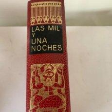 Libros antiguos: LAS MIL Y UNA NOCHE. Lote 198294356