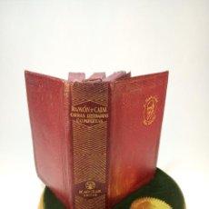 Libros antiguos: OBRAS LITERARIAS COMPLETAS. SANTIAGO RAMÓN Y CAJAL. AGUILAR. 1947. MADRID.. Lote 198353576