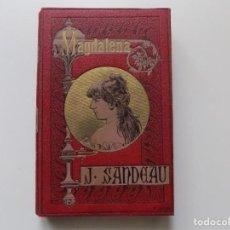 Libros antiguos: LIBRERIA GHOTICA. JULIO SANDEAU. MAGDALENA. BIBLIOTECA ARTE Y LETRAS. 1890. MUY ILUSTRADO.. Lote 198366448