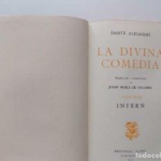 Libros antiguos: LIBRERIA GHOTICA. DANTE ALIGHIERI. LA DIVINA COMEDIA.TRADUCCIÓ JOSEP MARIA DE SEGARRA.1950.INFERN. Lote 198396718
