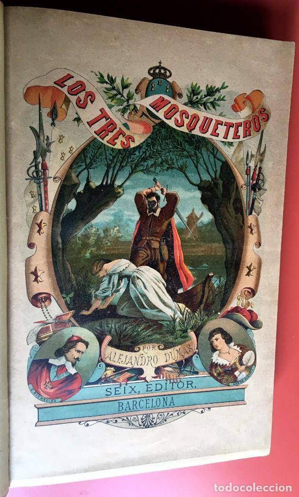 TRILOGÍA LOS TRES MOSQUETEROS - DUMAS - CROMOLITOGRAFÍAS - F. SEIX EDITOR - 3 VOL. EN 2 TOMOS (Libros antiguos (hasta 1936), raros y curiosos - Literatura - Narrativa - Clásicos)