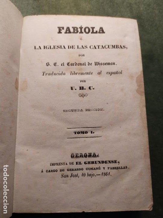 1861. FABIOLA O LA IGLESIA DE LAS CATACUMBAS. CARDENAL WISSEMAN. COMPLETO. (Libros antiguos (hasta 1936), raros y curiosos - Literatura - Narrativa - Clásicos)