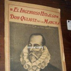 Libros antiguos: EL INGENIOSO HIDALGO DON QUIJOTE DE LA MANCHA.CERVANTES..TOMO I. DIRECTOR VICENTE BLASCO IBAÑEZ. Lote 199144531