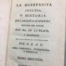 Libri antichi: LA HUERFANITA INGLESA O HISTORIA DE CARLOTA SUMMERS, 1797 TOMO SEGUNDO PLENA PIEL. Lote 199347815