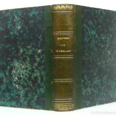 Libri antichi: 1880 - FRANÇOIS RABELAIS: OBRAS - GARGANTUA Y PANTAGRUEL - LITERATURA DEL RENACIMIENTO, FRANCIA. Lote 199403301