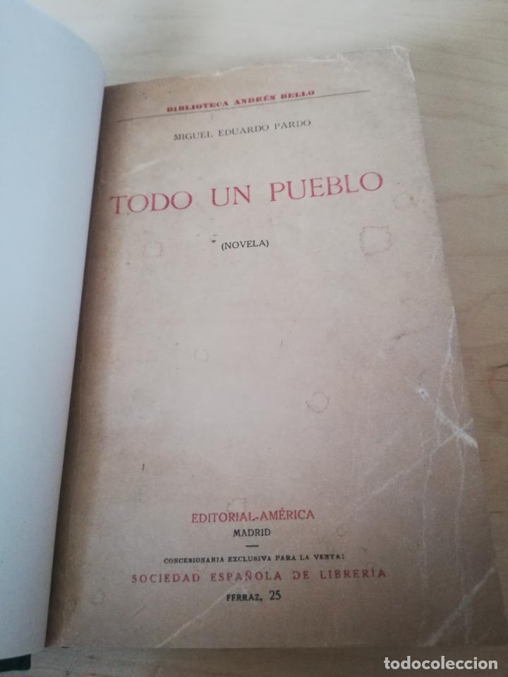 MIGUEL EDUARDO PARDO. TODO UN PUEBLO (Libros antiguos (hasta 1936), raros y curiosos - Literatura - Narrativa - Clásicos)
