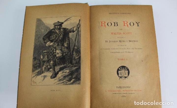Libros antiguos: L-3389. ROB ROY, WALTER SCOTT. C. VERDAGUER IMPRESOR, EDITOR. BARCELONA. 1882. 2 TOMOS. - Foto 2 - 199587131