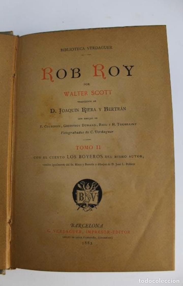 Libros antiguos: L-3389. ROB ROY, WALTER SCOTT. C. VERDAGUER IMPRESOR, EDITOR. BARCELONA. 1882. 2 TOMOS. - Foto 9 - 199587131