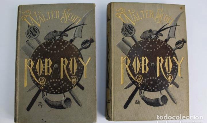 L-3389. ROB ROY, WALTER SCOTT. C. VERDAGUER IMPRESOR, EDITOR. BARCELONA. 1882. 2 TOMOS. (Libros antiguos (hasta 1936), raros y curiosos - Literatura - Narrativa - Clásicos)