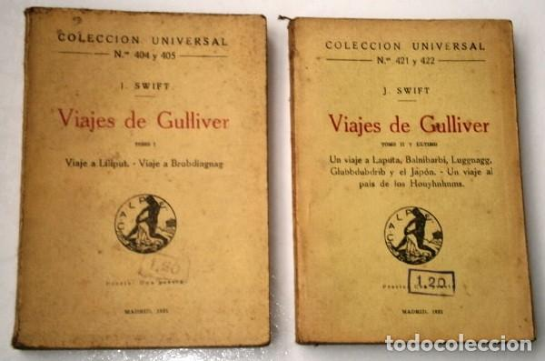 VIAJES DE GULLIVER 2T / COMPLETO POR JONATHAN SWIFT DE ED. CALPE EN MADRID 1921 (Libros antiguos (hasta 1936), raros y curiosos - Literatura - Narrativa - Clásicos)
