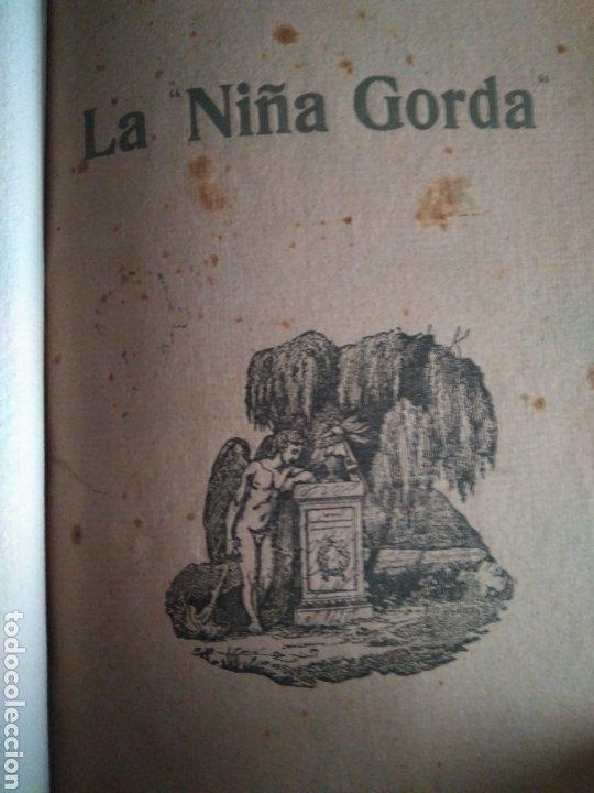 RUSIÑOL SANTIAGO. LA NIÑA GORDA. (Libros antiguos (hasta 1936), raros y curiosos - Literatura - Narrativa - Clásicos)