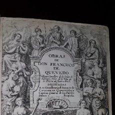 Libros antiguos: OBRAS DE DON FRANCISCO DE QUEVEDO - PRIMERA PARTE - BRUSELAS 1660 - FOPPENS. Lote 200083432
